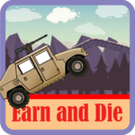 Earn and Die 5.1 APK MOD Unlimited Money